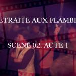 RETRAITE AUX FLAMBEAUX SCENE 02 / ACTE1